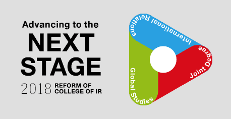 Advancing to the NEXT STAGE 2018 REFORM OF COLLEGE OF IR