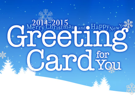 Greeting Card for You 2014-2015